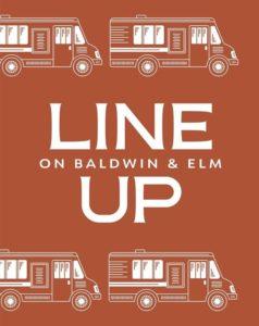 The Line Up on Baldwin & Elm